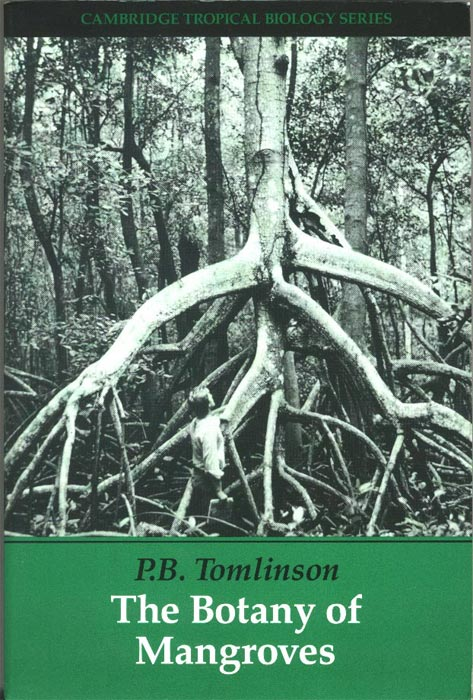 The Botany of Mangroves - Reprint